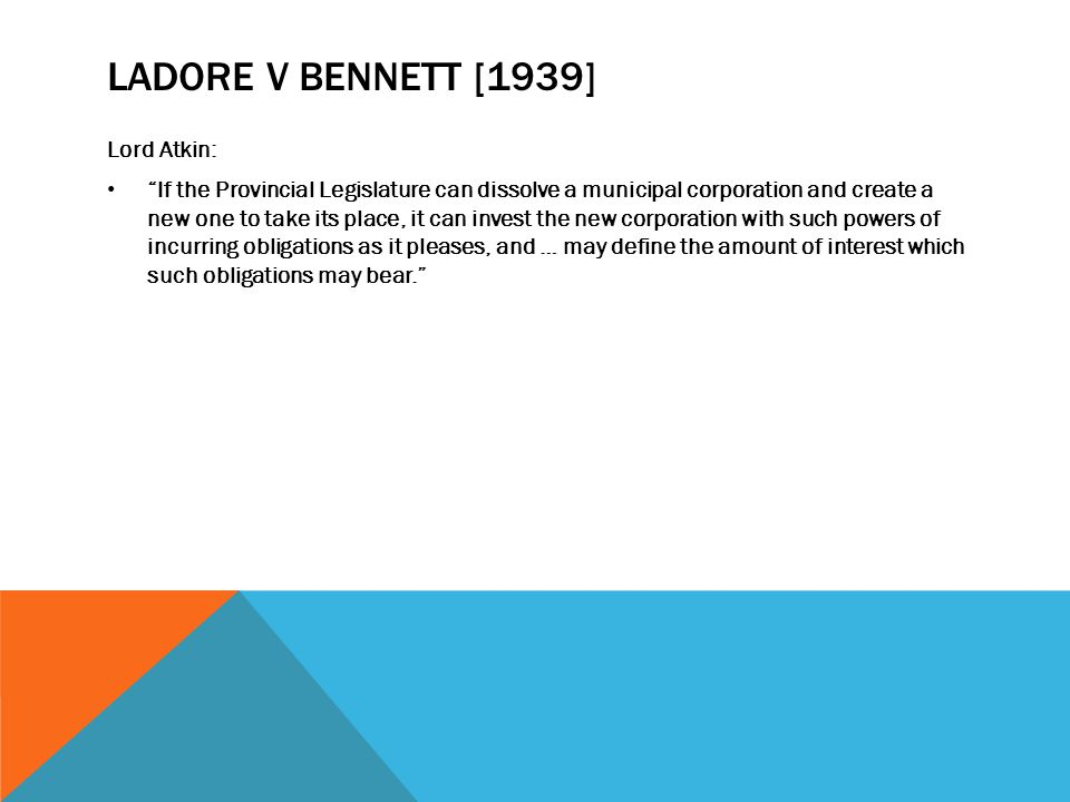 Ladore v Bennett [1939] Lord Atkin: